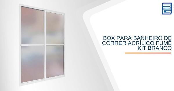 Box para Banheiro de Correr Acrílico Fumê Kit Branco Guarulhos