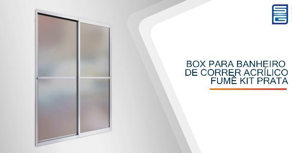 Box para Banheiro de Correr Acrílico Fumê Kit Prata Guarulhos SP